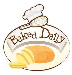 A baked daily label with bread vector