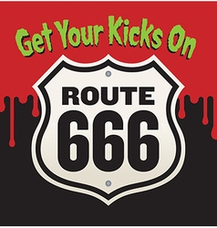 Get your kicks on route 666 vector
