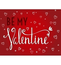 Be my valentine inscription on red background vector