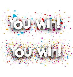 You win paper banners vector