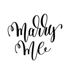 Marry me black and white hand lettering vector