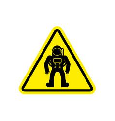 Astronaut warning sign yellow cosmonaut hazard vector