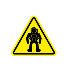 Astronaut warning sign yellow cosmonaut hazard vector