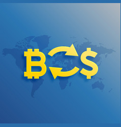Bitcoins to dollar exchange worldwide concept vector