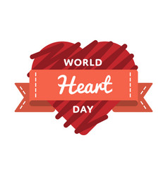 World heart day greeting emblem vector