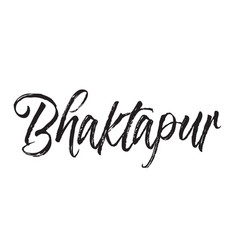 Bhaktapur text design calligraphy vector