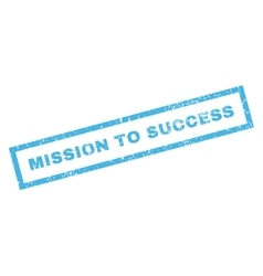 Mission to success rubber stamp vector