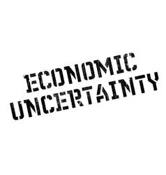 Economic uncertainty rubber stamp vector