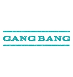 Gang bang watermark stamp vector