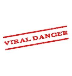 Viral danger watermark stamp vector