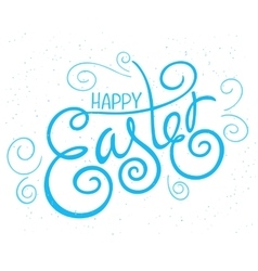 Hand drawn easter lettering greeting quote vector