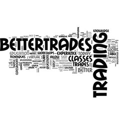 Better trades inc text word cloud concept vector