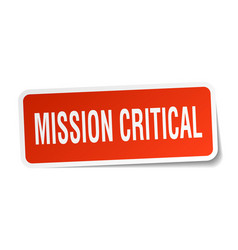 Mission critical square sticker on white vector