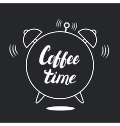 Coffee time hand written lettering with alarm vector