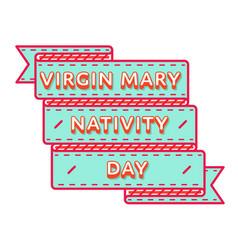 Virgin mary nativity day greeting emblem vector