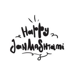 Happy janmashtami black inscription vector