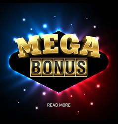 mega bonus bright casino banner vector image vector image