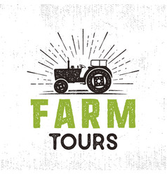 farm tours logo with tractor and sunbursts retro vector image