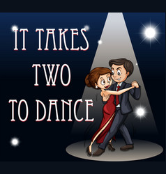 Idiom poster for it takes two to dance vector