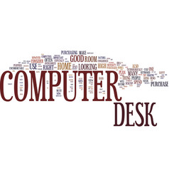 The computer desk an important essential text vector