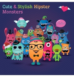 Cute and Stylish Hipster Monsters vector image