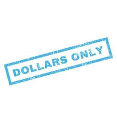 Dollars only rubber stamp vector
