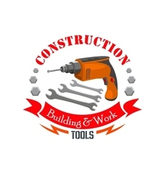 Construction building work tools sign vector image vector image