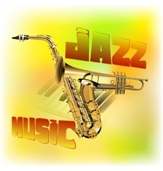 Jazz music background saxophone and trumpet vector image