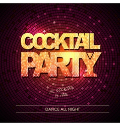 Typography Disco background Cocktail party vector image vector image