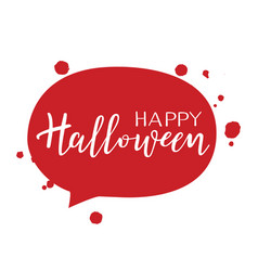 halloween holiday calligraphy with blood message vector image vector image