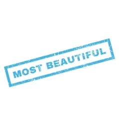 Most beautiful rubber stamp vector