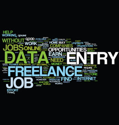 Freelance data entry text background word cloud vector