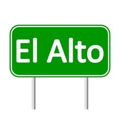 El alto road sign vector