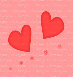 The heart and the inscription seamless i love you vector