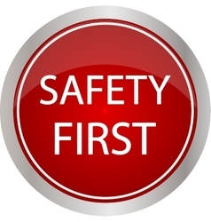 Safety first icon internet button on a red vector