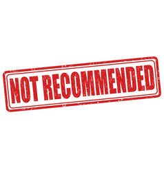 not recommended stamp vector image