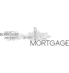 A quick guide to mortgages text word cloud concept vector