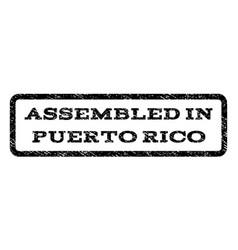 Assembled in puerto rico watermark stamp vector