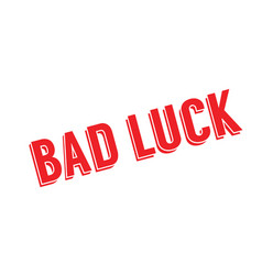 Bad luck rubber stamp vector