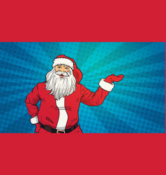 santa claus hold open palm to copy space pop art vector image