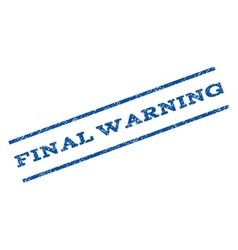 Final warning watermark stamp vector