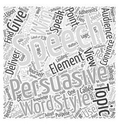 Persuasive speech topic word cloud concept vector