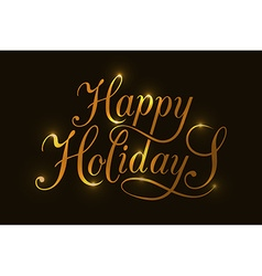 Happy holidays typography for christmasnew year vector