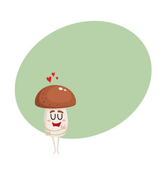 Funny porcini mushroom character hugging itself vector