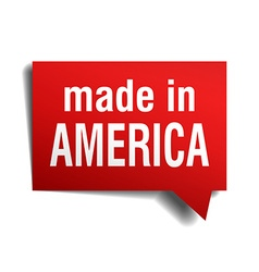 Made in america red 3d realistic speech bubble vector