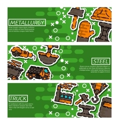 Set of horizontal banners about metallurgy vector