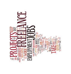 Freelance employment text background word cloud vector