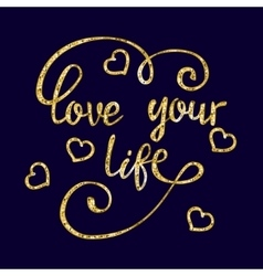 Lettering golden quote with hearts vector
