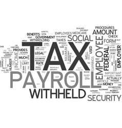 A quick guide to payroll tax text word cloud vector