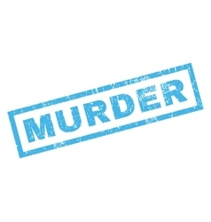 Murder rubber stamp vector